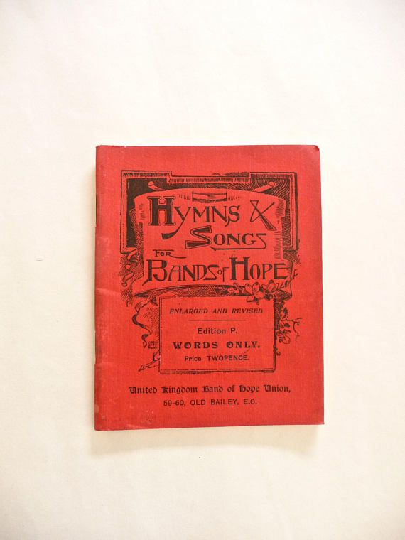 Hymns and Songs for Bands of Hope Antique Book