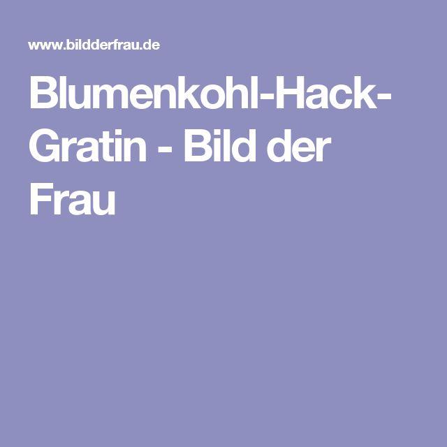 Blumenkohl-Hack-Gratin - Bild der Frau