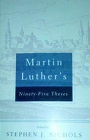 Review of Martin Luther's 95 Theses by Martin Luther