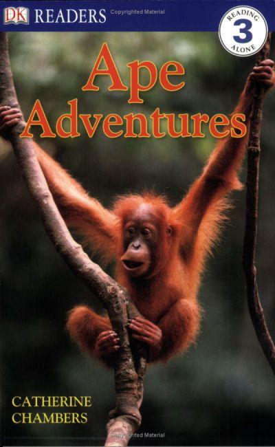 Ape Adventures (08) / DK Leveled Readers: Level 3