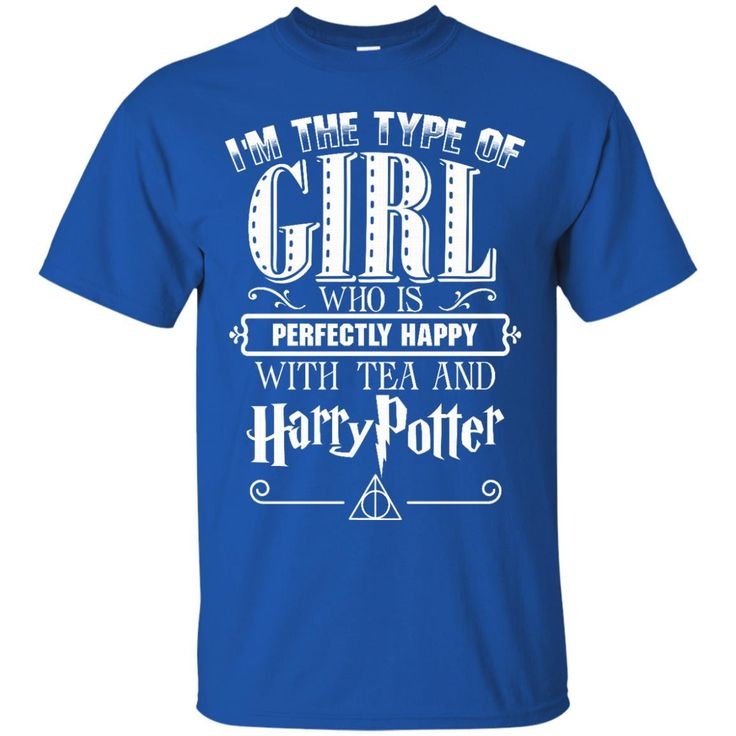 Harry Potter T-shirts Type Of Girl Who Is Happy With Tea And Harry Potter Hoodies Sweatshirts