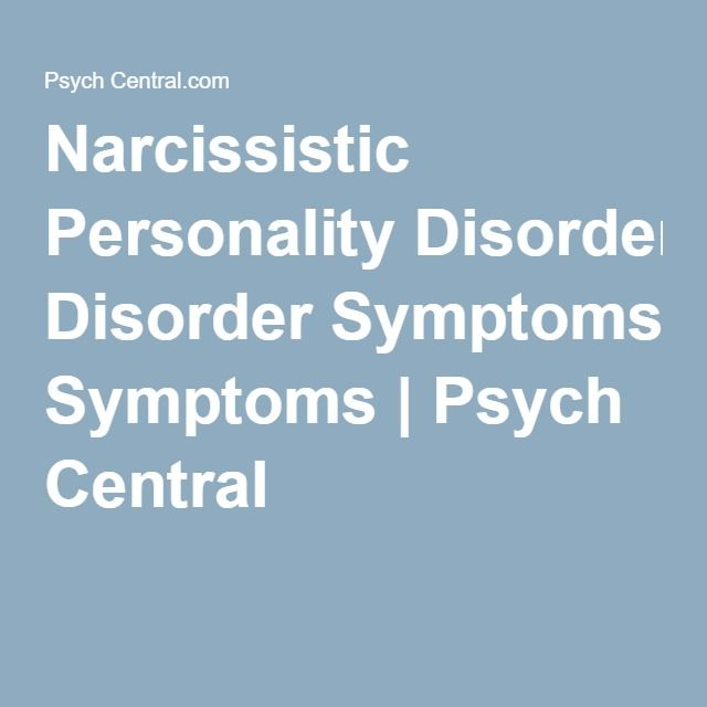 Narcissistic Personality Disorder Symptoms | Psych Central