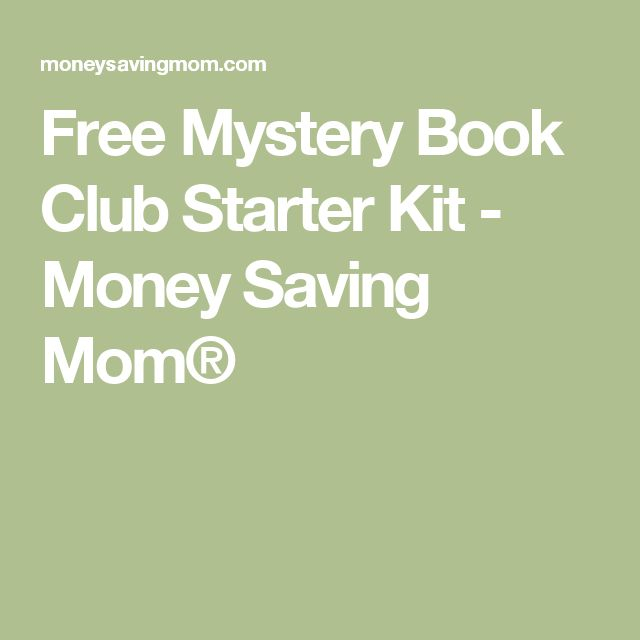 Free Mystery Book Club Starter Kit - Money Saving Mom®