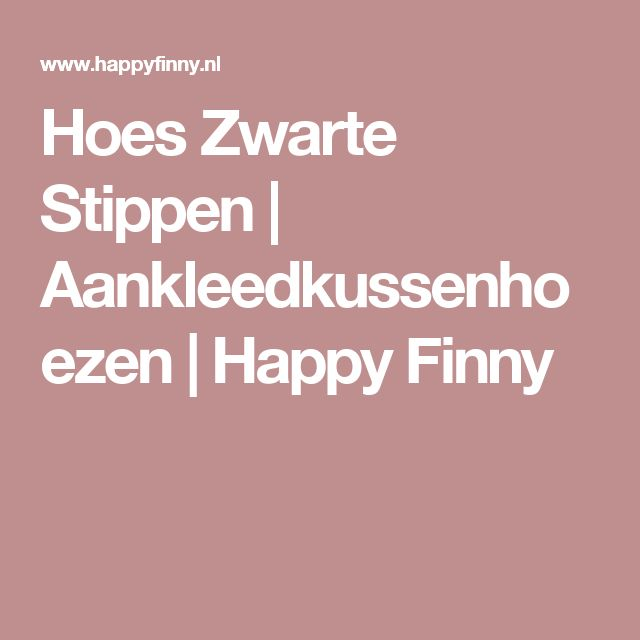 Hoes Zwarte Stippen   Aankleedkussenhoezen   Happy Finny