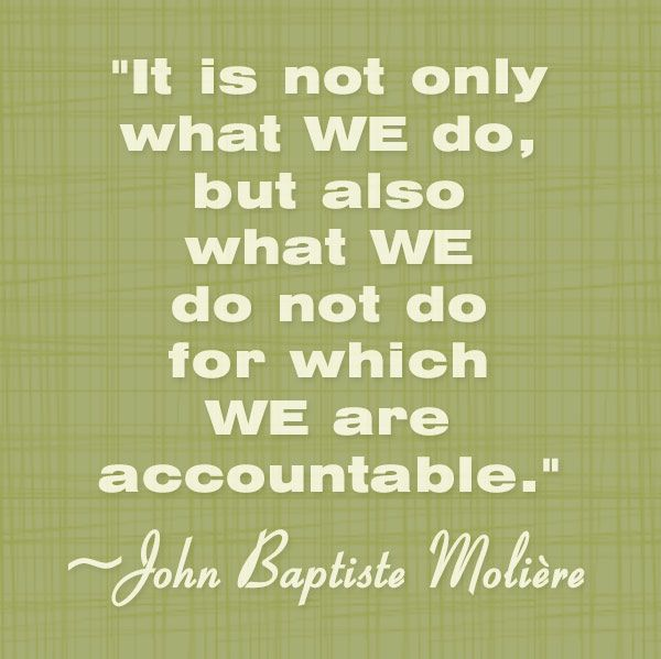 "accountability quotes | ... is amatter of power and lack of accountability."" - Paul Greening"