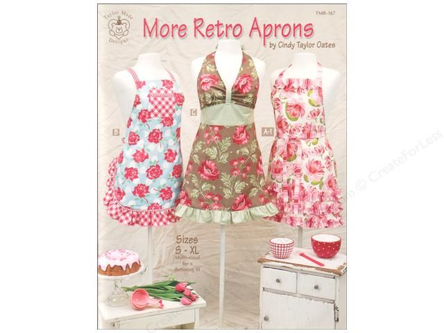 Taylor Made More Retro Aprons Book- Who would have thought that a kitchen essential of the past would become a fashion statement of today? But the lowly apron has made a come back in a big way! Of course you can still wear it for its intended purpose while cooking, but more and more they are being worn for hostessing and as an accessory to cute outfits. Wear one of these freshly pressed aprons to the grocery store with a simple top and jeans. Yes, people may stare, but in a good way.