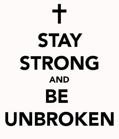 Best 20+ Unbroken quotes ideas on Pinterest