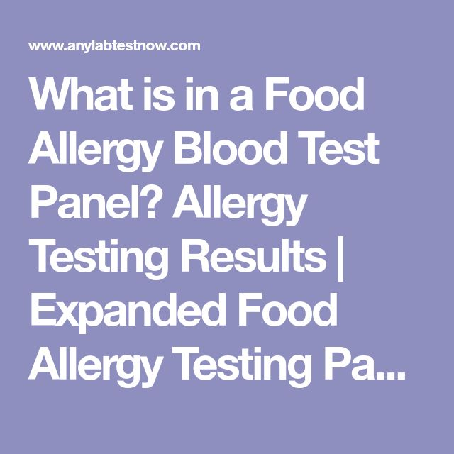 What is in a Food Allergy Blood Test Panel?  Allergy Testing Results | Expanded Food Allergy Testing Panel