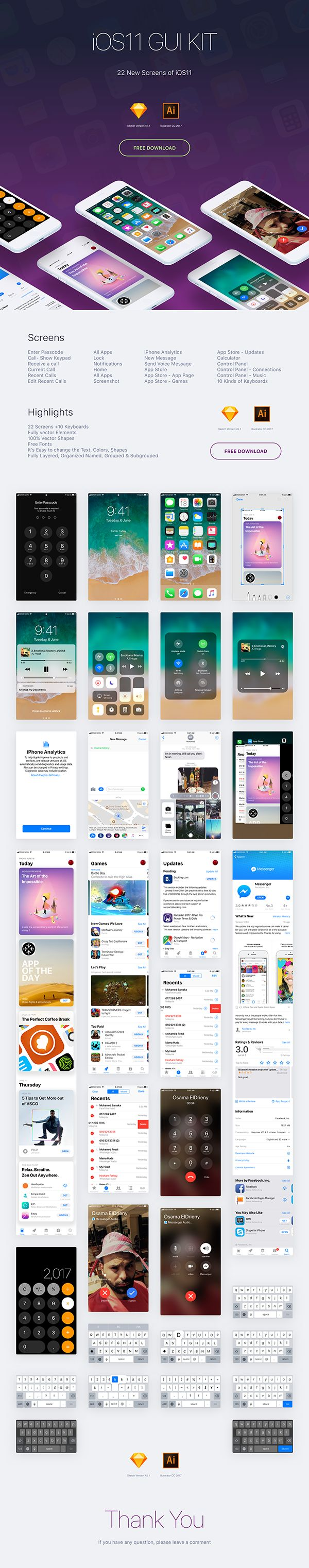 iOS11 UI KIT  22 New Screens of iOS11, for Sketch and Illustrator FREE DOWNLOAD  Highlights: 22 Screens +10 Keyboards Fully vector Elements 100% Vector Shapes Free Fonts It's Easy to change the Text, Colors, Shapes Fully Layered, Organized Named, Grouped & Subgrouped.  Screens: Enter Passcode Call- Show Keypad Receive a call Current Call Recent Calls Edit Recent Calls All Apps Lock Notifications Home All Apps Screenshot iPhone Analytics New Message Send Voice Message App Store App Store…