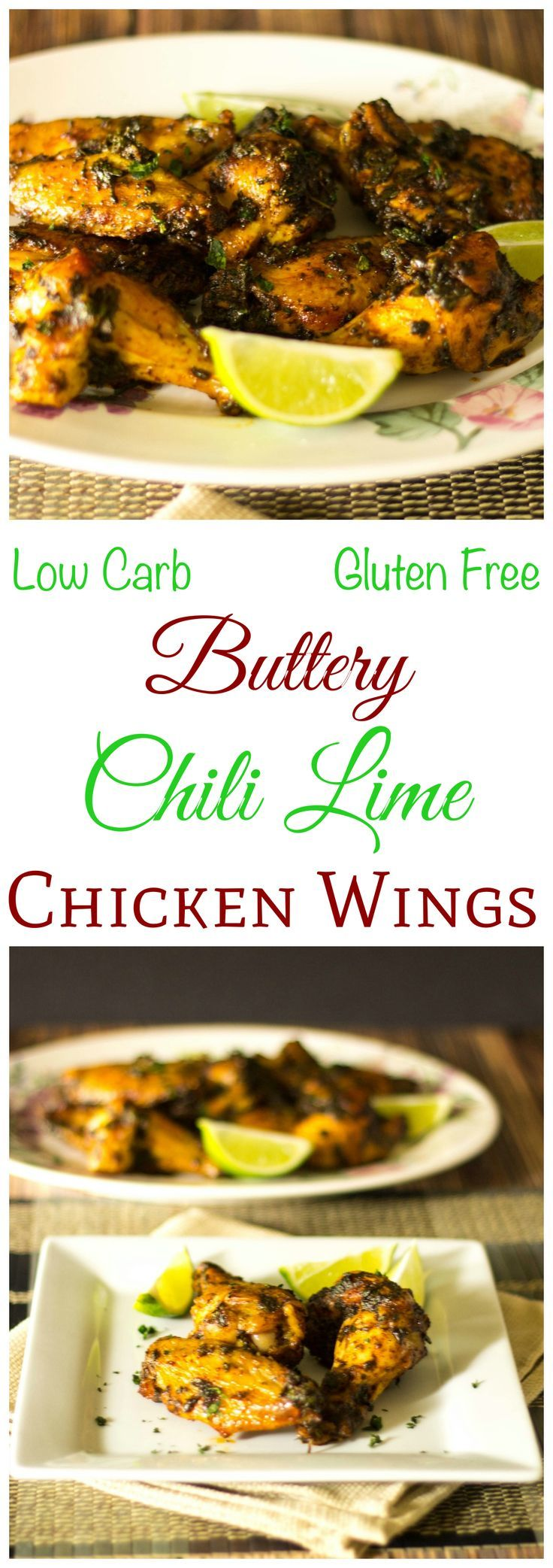 Enjoy these low carb and gluten free buttery chili lime chicken wings at your next cookout or party  These tasty wings make a great appetizer or main dish
