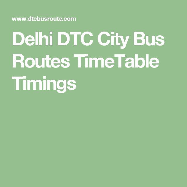 Delhi DTC City Bus Routes TimeTable Timings