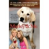 Marley & Me: Life and Love with the World's Worst Dog (Mass Market Paperback)By John Grogan