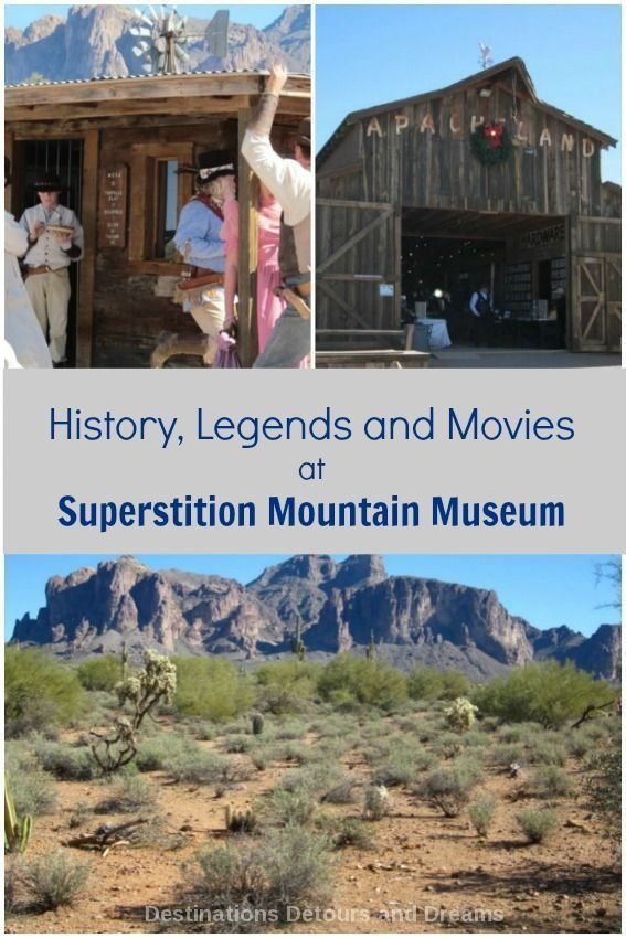 Superstition Museum in Apache Junction, Arizona - history, ancient legends, old movie studio sets