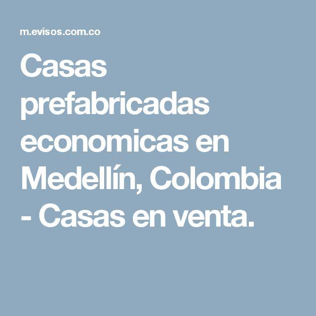 17 mejores ideas sobre Casas Prefabricadas Economicas en Pinterest ...