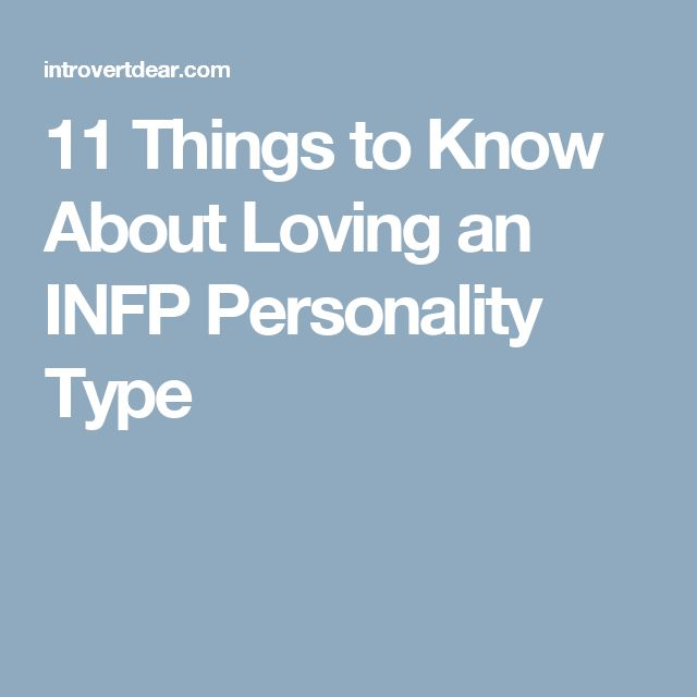 11 Things to Know About Loving an INFP Personality Type