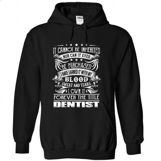 Dentist - Job Title - #funny shirts #make your own t shirts. ORDER HERE => https://www.sunfrog.com/Funny/Dentist--Job-Title-hknchujdjo-Black-Hoodie.html?60505 http://tmiky.com/pinterest