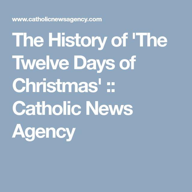 The History of 'The Twelve Days of Christmas' :: Catholic News Agency