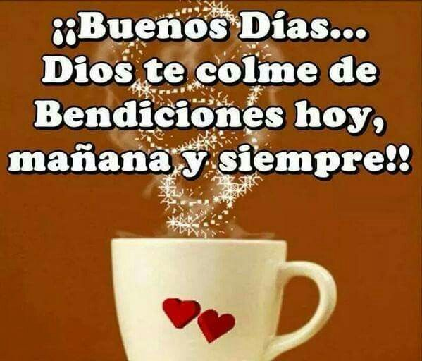 1000+ images about Buenos dias on Pinterest   Happy