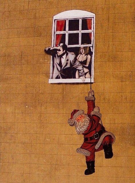 """By Banksy , Je t'dis qu'il y avait quelqu'un, un barbu habillé en rouge... """" / Street art."""