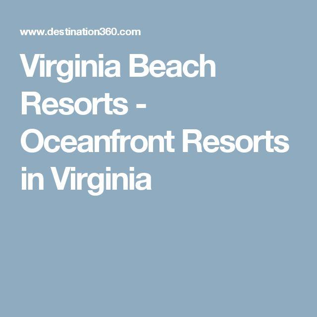 Virginia Beach Resorts - Oceanfront Resorts in Virginia