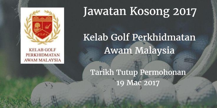 Jawatan Kosong Kelab Golf Perkhidmatan Awam Malaysia 19 Mac 2017  Kelab Golf Perkhidmatan Awam Malaysia mencari calon-calon yang sesuai untuk mengisi kekosongan jawatan Kelab Golf Perkhidmatan Awam Malaysia terkini 2017.  Jawatan Kosong Kelab Golf Perkhidmatan Awam Malaysia 19 Mac 2017  Warganegara Malaysia yang berminat bekerja di Kelab Golf Perkhidmatan Awam Malaysia dan berkelayakan dipelawa untuk memohon sekarang juga. Jawatan Kosong Kelab Golf Perkhidmatan Awam Malaysia Terkini 19 Mac…