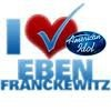 Vote for EBEN FRANCKEWITZ tonight- Voting will be open 2 hours after American Idol on americanidol.com - You can vote 5O TIMES!