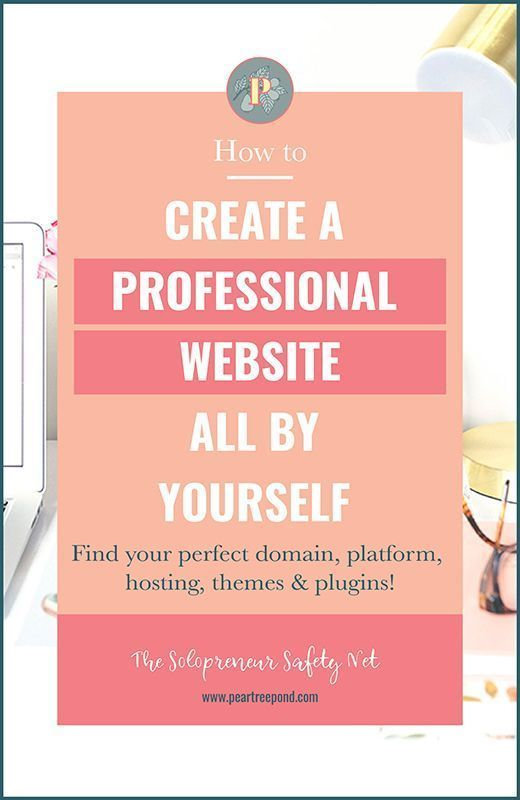 How To Create A Professional Wordpress Website All By Yourself Web Design Tips Create Website Web Design