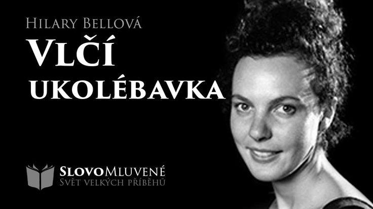 SLOVO MLUVENÉ - Bellová, Hilary - Vlčí ukolébavka