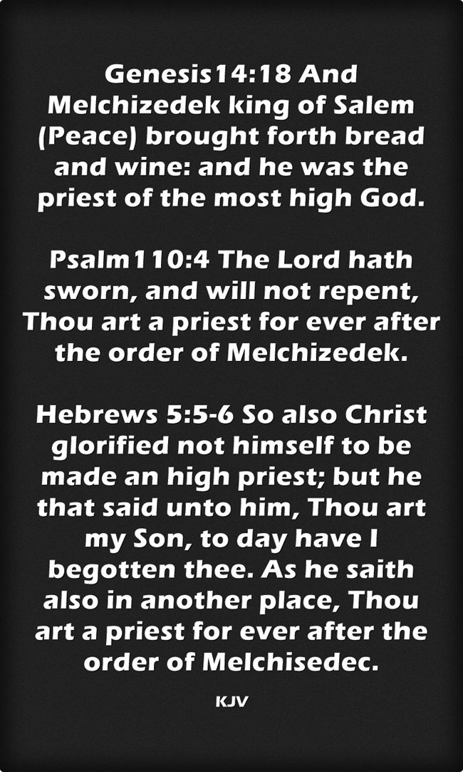 Genesis 14:18 Psalm 110:4 Hebrews 5:5-6 King James KJV