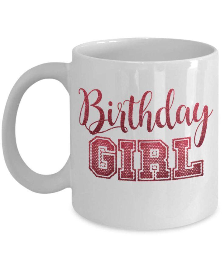happy birthday mug, birthday coffee mug, girl birthday mug, birthday girl mug, happy birthday coffee mug, makes a great birthday girl gift by BearHugBoutique on Etsy