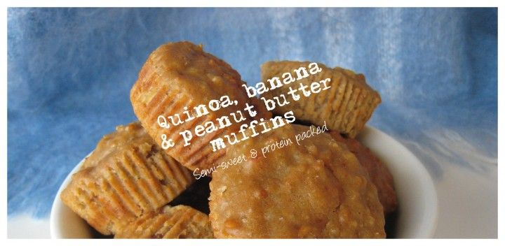 Quinoa, banana & peanut butter muffins. Protein-packed. A great snack.
