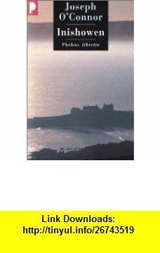 Inishowen (9782859409166) Joseph OConnor, Pierrick Masquart, G�rard Meudal , ISBN-10: 2859409165  , ISBN-13: 978-2859409166 ,  , tutorials , pdf , ebook , torrent , downloads , rapidshare , filesonic , hotfile , megaupload , fileserve