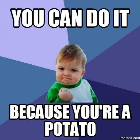 potato meme - Google Search