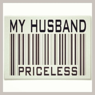 My husband is the greatest man I know. I would not trade him for the world.