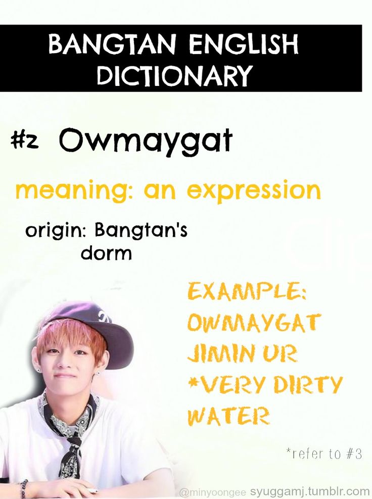 Bangtan English Dictionary featuring: V....Isn't it J-hope who says this?!? I'm confuzzled!!!