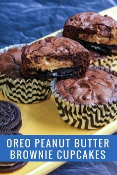Oreo Peanut Butter Brownie Cupcakes...best and easiest dessert recipe ever!