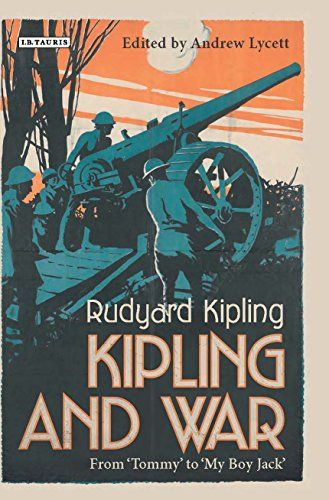Kipling and War: From 'Tommy' to 'My Boy Jack' - Although Rudyard Kipling never fought, he was one of Britiain s foremost observers of and commentators on war. Through his writing on the harsh realities of life as a private and accounts of feats of courage and comradeship during the frontier wars in India, 19th century British campaigns in Sudan, the Boer Wars and the First World War, he became the poet of the common soldier. Although he wrote propaganda for the government in the Boer