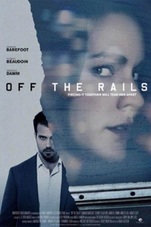 Off the Rails (2017) Full Movie Streaming HD