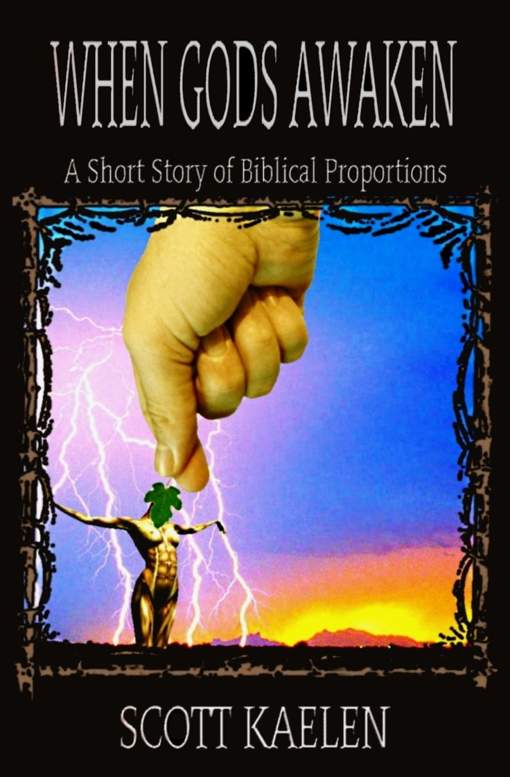 The Eternal Epic A Fantasy Anthology 1 When Gods Awaken: A Short Story Of