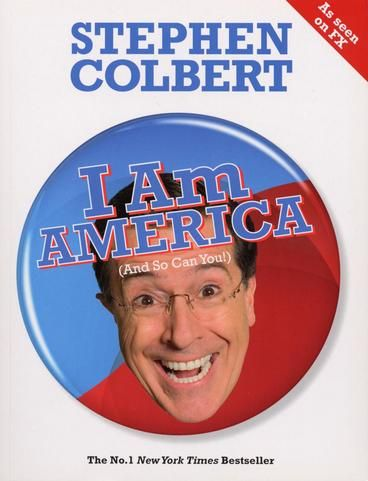 I Am America (And So Can You!) by Stephen Colbert. Features Stephen's most deeply held knee-jerk beliefs on everything from The Family to Race and Immigration and provides the ultimate satirical guide to the glorious marvel that is American Life. He bravely takes on the forces aligned to destroy America - whether they be terrorists, environmentalists, or brand-name breakfast cereals - and tackles difficult issues like religion, sexuality and nature with hilarious illustrations and charts.