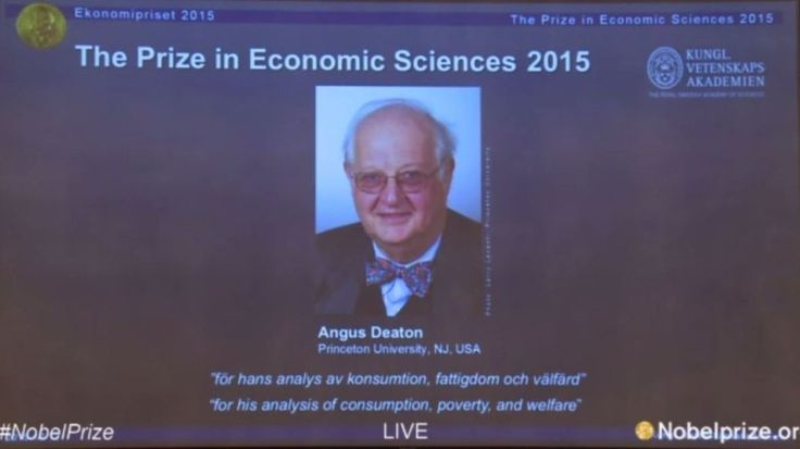 """This year's Sveriges Riksbank Prize in Economic Sciences in Memory of Alfred Nobel was awarded to Prof. Angus Deaton """"for his analysis"""