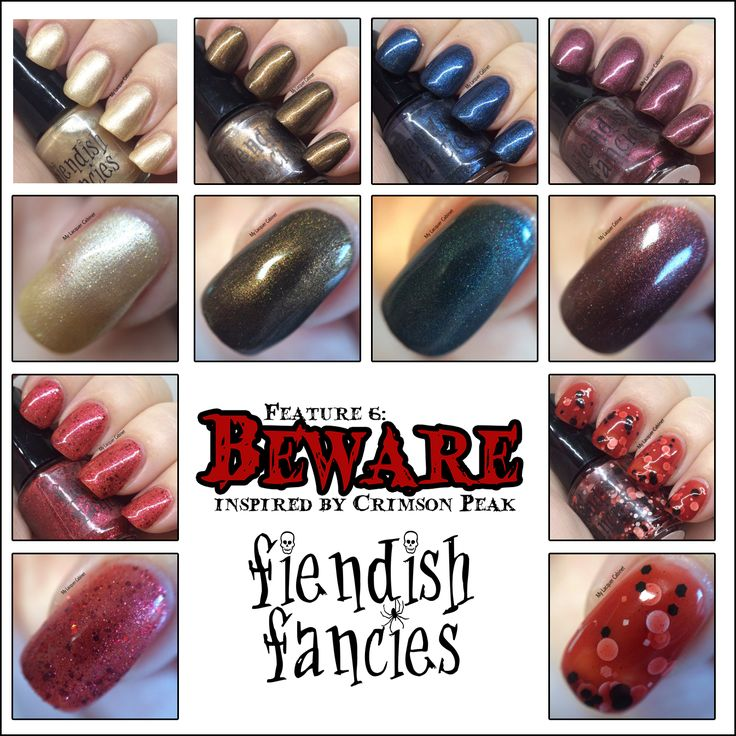 The Beware Collection - inspired by Crimson Peak - by Fiendish Fancies ~ 5-Free, vegan, cruelty-free Nail Lacquer hand-poured in Canada