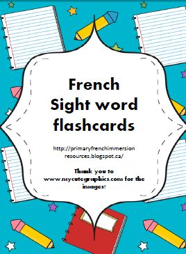 Primary French Immersion Resources: Sight word flashcards