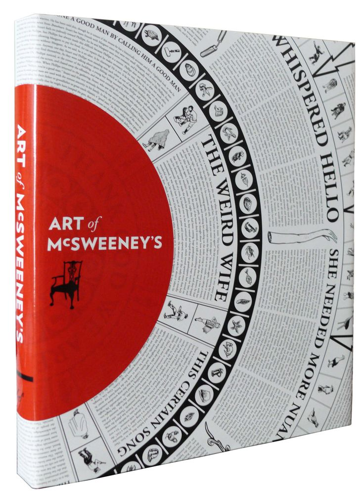 Book: Art of McSweeney's ~ The cover was chosen as one of AIGA's 50 Books/50 Covers of 2010
