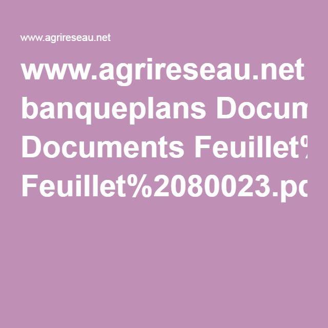 www.agrireseau.net banqueplans Documents Feuillet%2080023.pdf