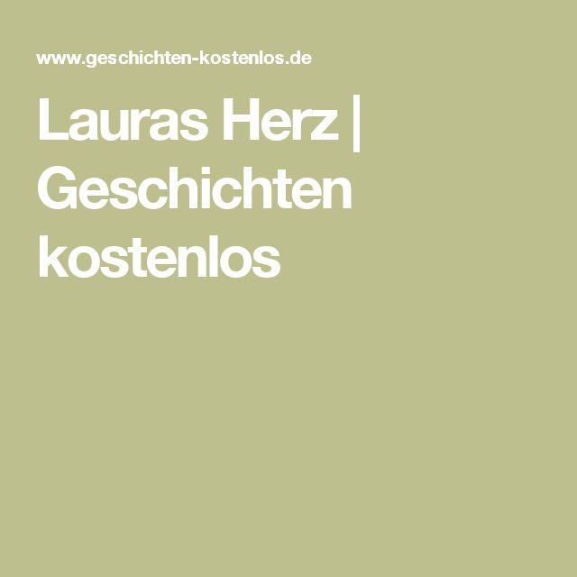 Lauras Herz   Geschichten kostenlos