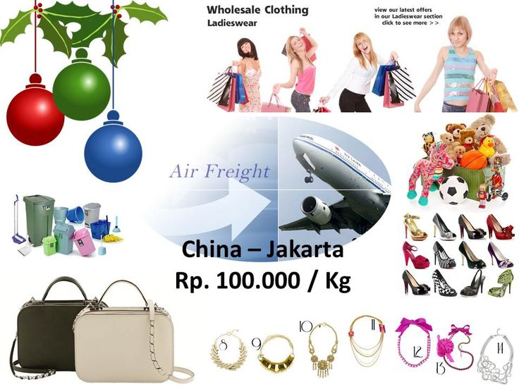 General merchandise (non -brand) cost of import by air from China to Jakarta