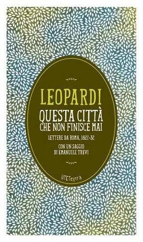Prezzi e Sconti: Questa #città che non finisce mai. lettere da  ad Euro 1.99 in #Giacomo leopardi #Book saggi ed epistolari