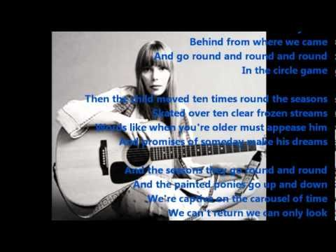 ▶ Joni Mitchell - The Circle Game - YouTube ~ Captive on the carousel of time.....round & round & round.......
