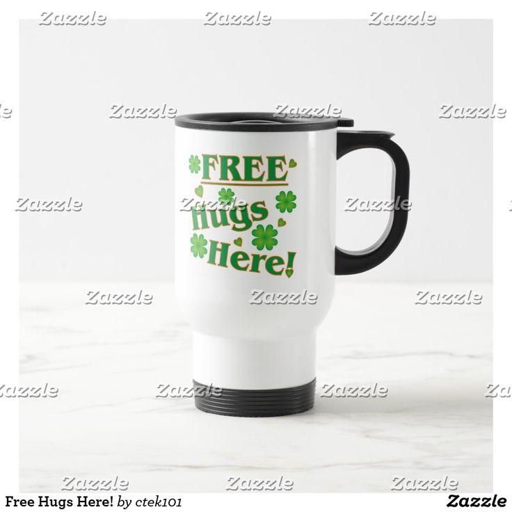 Free Hugs Here! st patricks day crafts, st patricks day, st patricks day party, st patrick's day ideas, st. patrick's day activities, t shirts #saint #saintpatricksday #stpatricksday #design #trend #saintpatricksday2018 #patricks #greenday #stpatricksday2018 #style #StPatricksFest #SaintPatricksDay #saint #shamrock #StPatricksDayShirt #muglife #mugs #mug #pillows #pillows #coffee #flask #travelblog